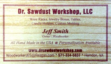 Jeff Smith Dr. Sawdust Workshop, LLC 571-334-5837 WoodworkerJES@reagan.com